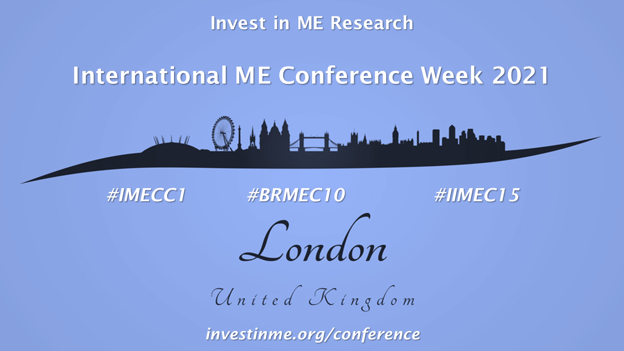 Invest in ME Research - International ME Conferences and